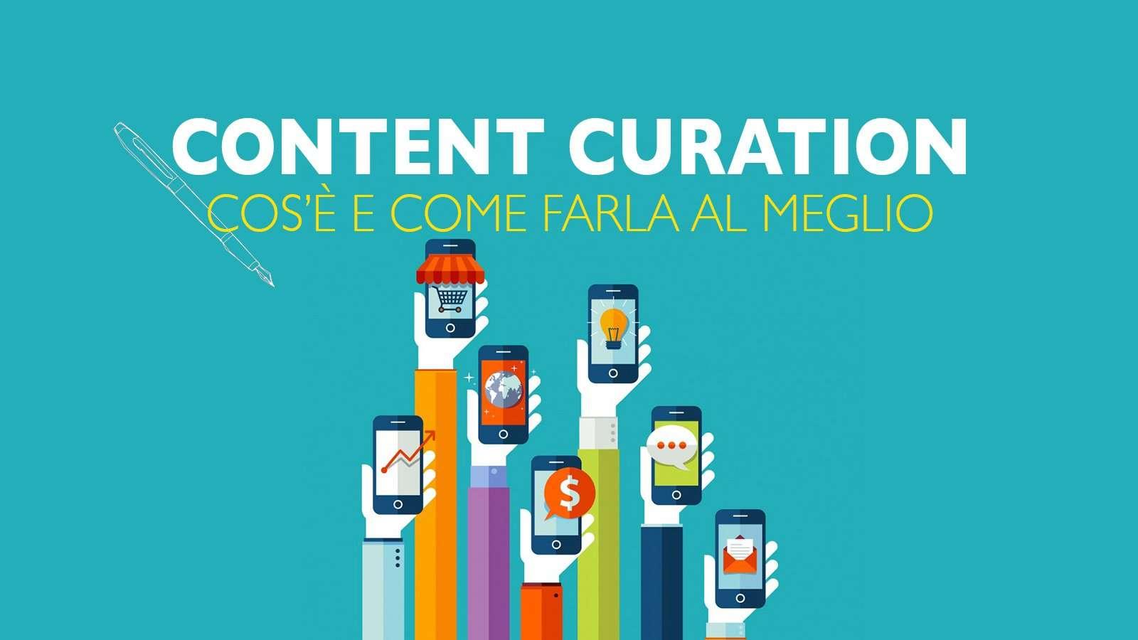Content Curation: cos'è e i tool migliori per gestirla