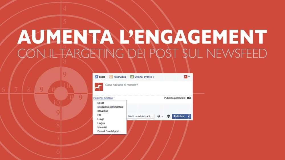 Facebook Marketing: ridurre il pubblico potenziale aumenta la portata organica della fanpage