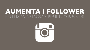 aumentare follower instagram