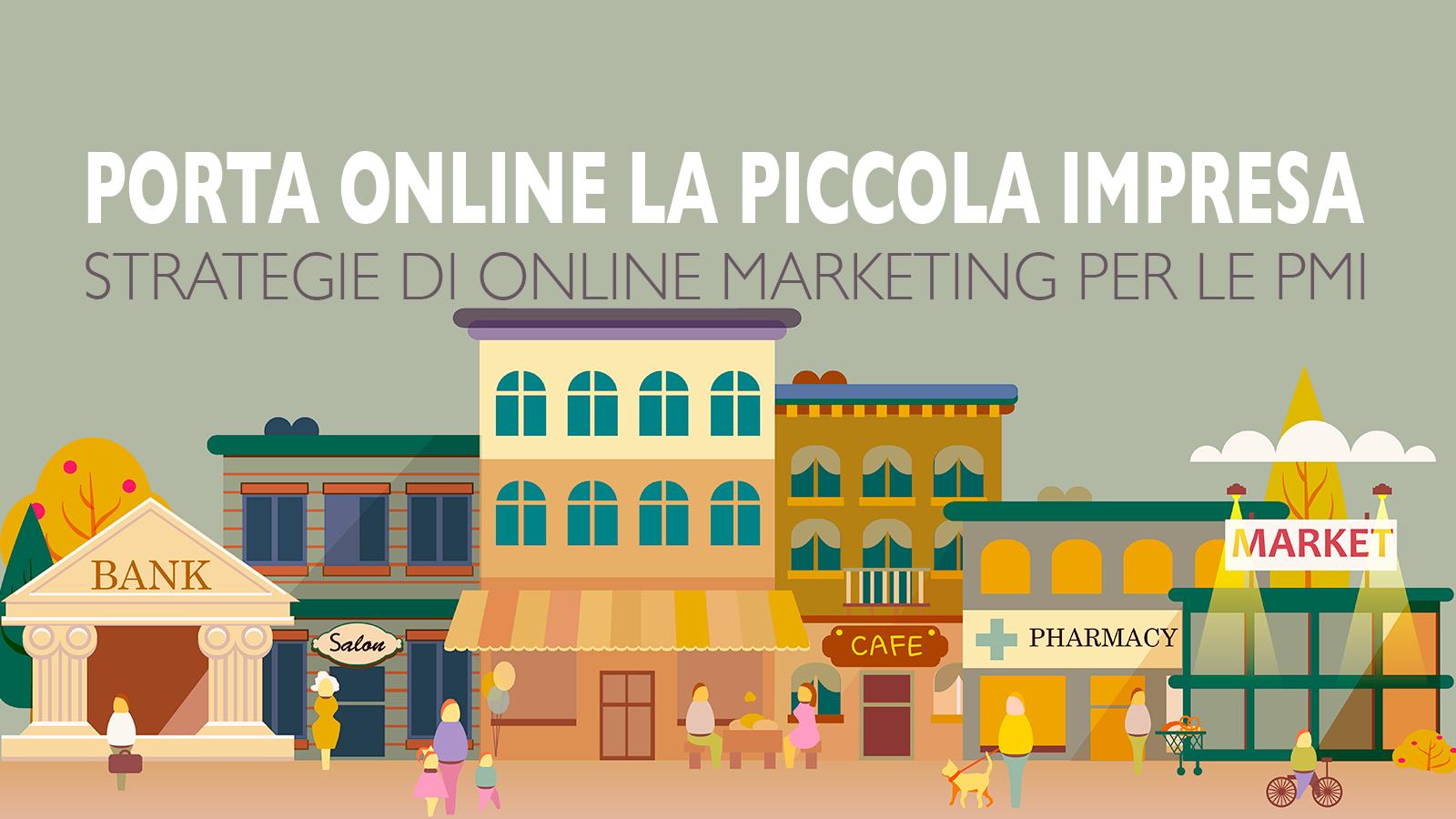 Online Marketing per la piccola impresa – pt 2