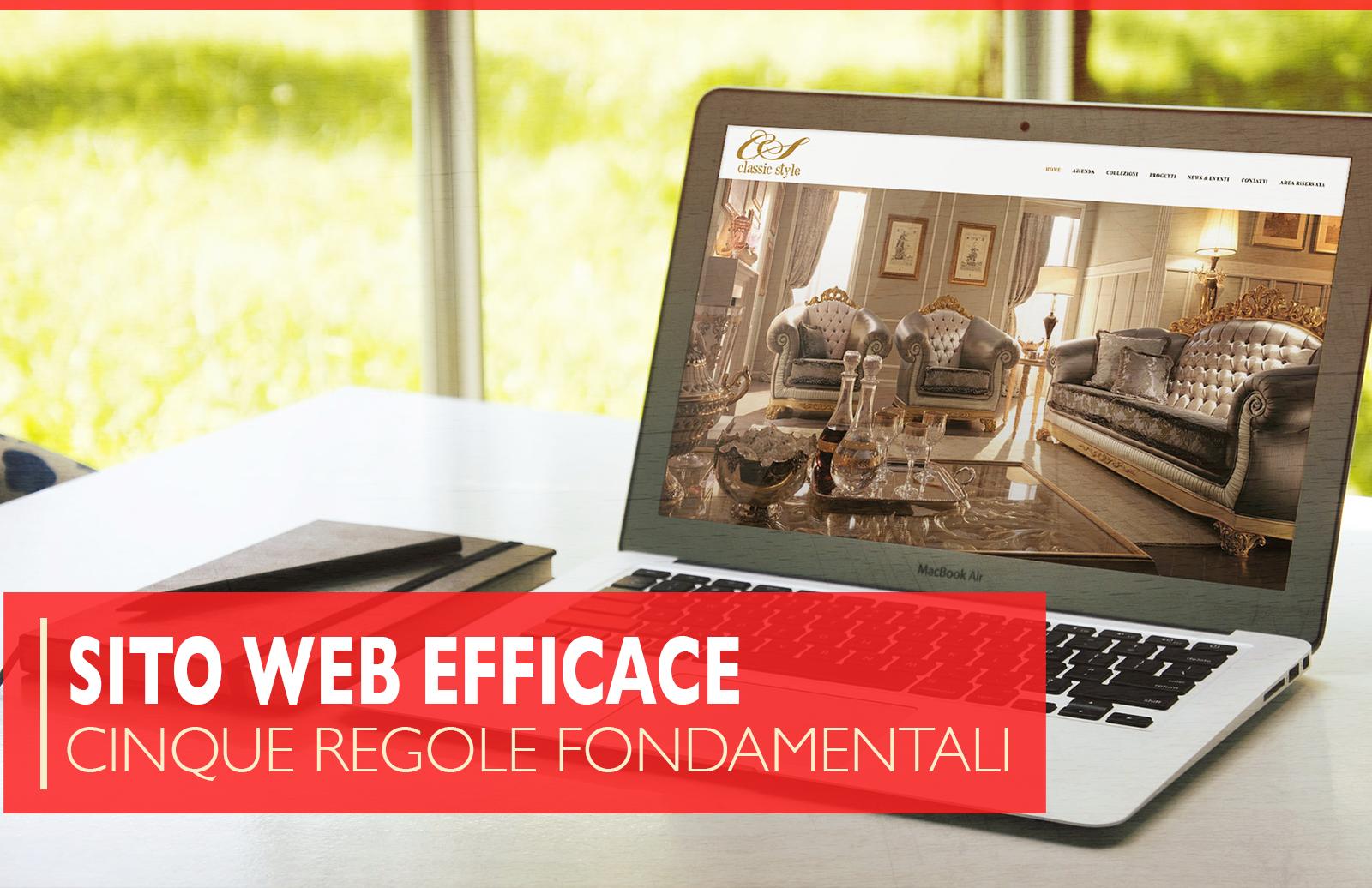 Creare un sito web efficace: le 5 regole fondamentali