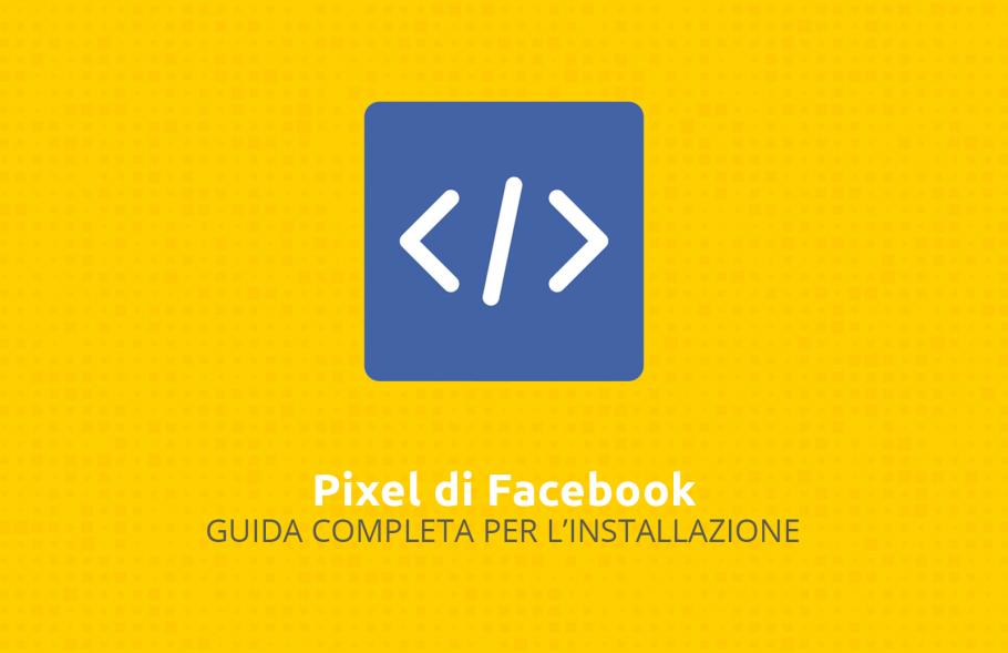 come-installare-il-pixel-di-facebook